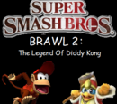 Super Smash Bros. Brawl 2: The Legend of Diddy Kong