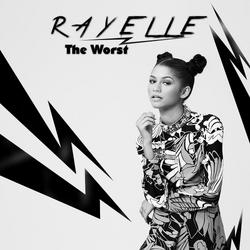Rayelle the Worst