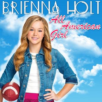 Brienna Holt All American Girl