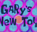 O Brinquedo Novo do Gary