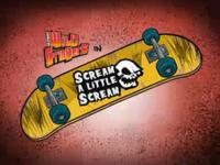 Scream A Little Scream Title Card