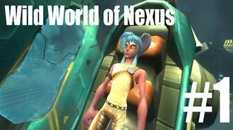 The Wild world of Nexus