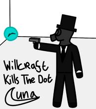 Willcraft Kills The Dot