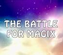 Winx Club, special 3: Bătălia pentru Magix