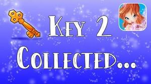 I just collected KEY 2 - Winx Club Butterflix Adventures ..