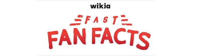 File:FastFanFactsHeader.jpg