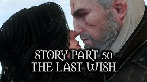 The Witcher 3- Wild Hunt - Story - Part 50 - The Last Wish (Yennefer Romance)