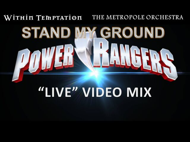 """File:Within Temptation & the Metropole Orchestra- Stand My Ground (Power Rangers """"Live"""" Video Mix) title card.jpg"""