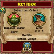 Icky Ichor 2- MooShuQuests