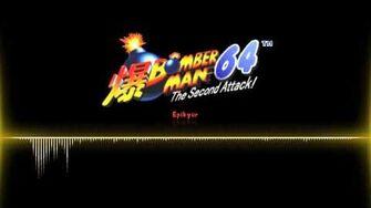 Bomberman 64 - The Second Attack OST Epikyur