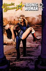 Wonder Woman 77 Meets The Bionic Woman 05