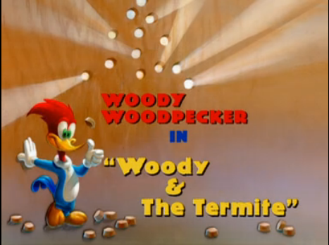 File:Woody & The Termite.png