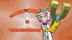 Seize the Cheese titlecard