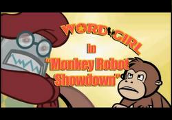 Monkey-Robot Showdown