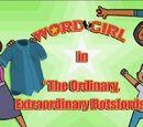 The Ordinary, Extraordinary Botsfords