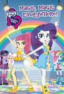 My Little Pony Equestria Girls: Magic, Magic Everywhere!