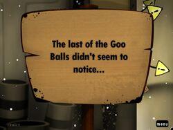The last of the Goo Balls 3