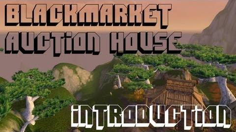 Black Market Auction House - An Introduction