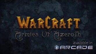 WarCraft Armies of Azeroth - Alpha Arcade Launch!