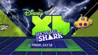 Disney XD Show Me the Shark Promo