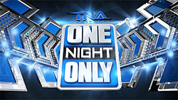 TNA One Night Only