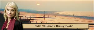 3x08 This isnt a disney movie