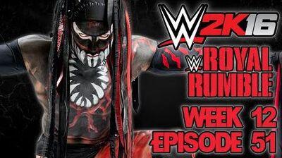 WWE 2K16 Universe - EPISODE 51 - WEEK 12 Royal Rumble