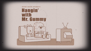 Hangin' with Mr. Gummy Official Title Card B