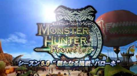 """【MHF】 シーズン5.0 """"新たなる挑戦、パローネ"""" 【プロモ】"""