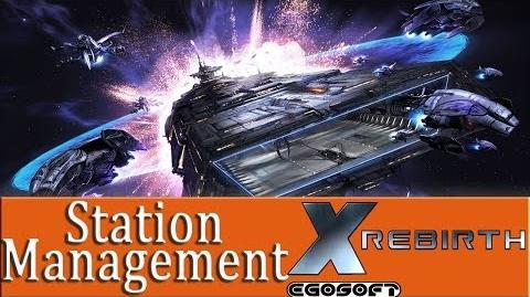X rebirth - Station Management Tutorial