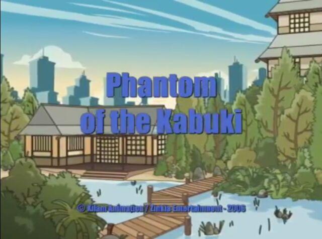 File:Xilam - Shuriken School - Phantom of the Kabuki - Episode Title Card.jpg
