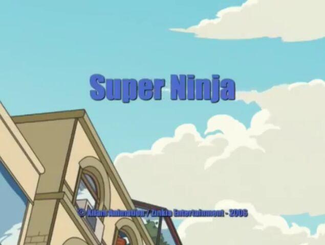File:Xilam - Shuriken School - Super Ninja - Episode Title Card.jpg
