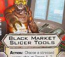 Black Market Slicer Tools
