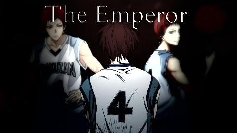 Seijuro Akashi Tribute 〖ASMV〗 The Emperor-1433490953
