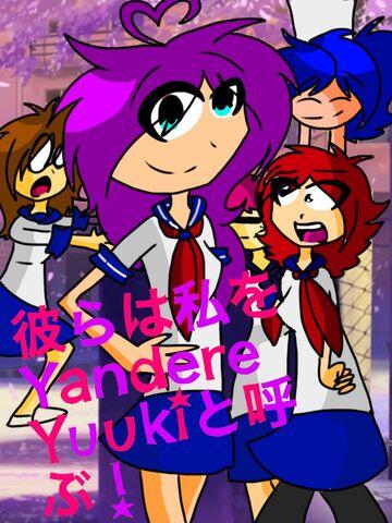 File:They Call Me Yandere Yuuki.jpeg