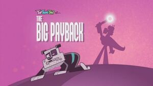 203b - The Big Payback