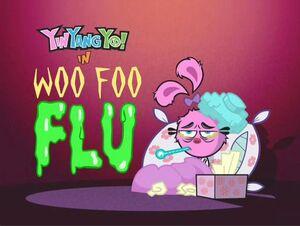 105a - Woo Foo Flu