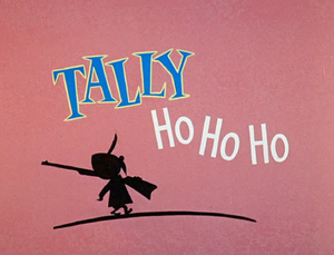 Tally Ho Ho Ho title card