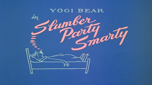 Slumber Party Smarty title card