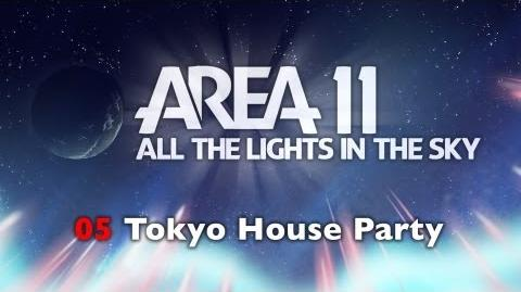 Area 11 - Tokyo House Party-0