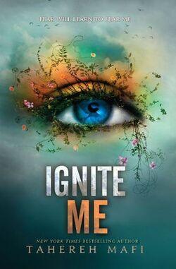 Ignite Me