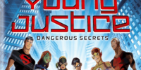 Young Justice: Dangerous Secrets