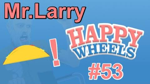 Happy Wheels 53- Updates on Taco Town!