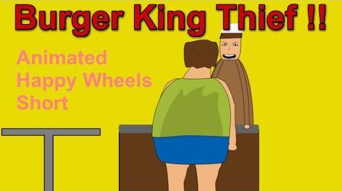 Burger King Thief!!- Animated Happy Wheels Short-1