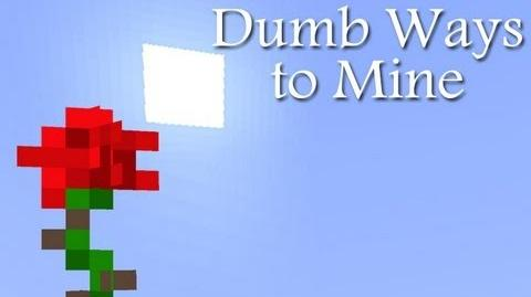 Dumb Ways to Mine (Parody of Dumb Ways to Die)