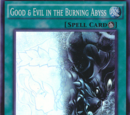 Good & Evil in the Burning Abyss