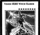 Vision Hero Witch Raider (manga)