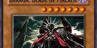 Baraga, Blade of Malaise