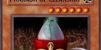 Pharaoh of Cleansing