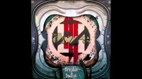 Skrillex & The Doors - Breakn' A Sweat (Zedd Remix)